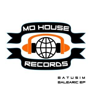 MH0005, Batusim – Balearic EP [MoHouse]