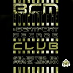 [OUT NOW] BCM0032, Various Artists: #BeatportDecade CLUB Edition [BABA Club Music]