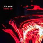Franz Johann – Electric City EP [B.A.B.A. Records]