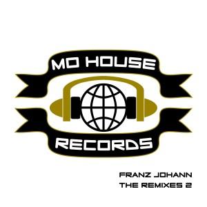 MH0007, Franz Johann – The Remixes 2  [MoHouse]