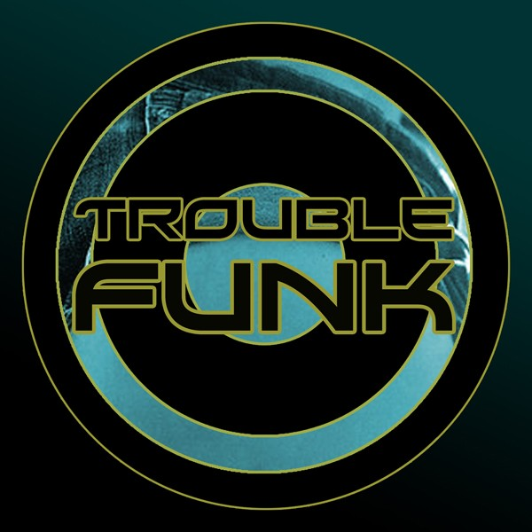 TroubleFunk‬ Album is available on Bandcamp now
