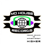 MH0012 : Franz Johann vs Anthony Poteat – Higher EP [MoHouse]