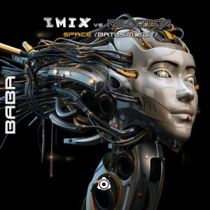 IMIX & Re:Actor – Space (Batusim Edit) [B.A.B.A. Records]
