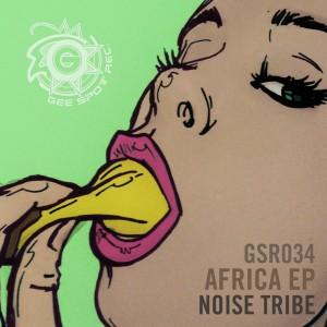 GSR0034, Noise Tribe – Africa (Franz Johann Remix) [Gee Spot Recordings]