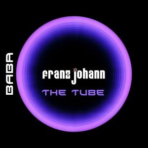 [BABAREC153] : Franz Johann – The Tube EP [B.A.B.A. Records]
