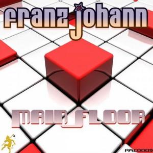 PMC0009, Franz Johann – Mainfloor EP (Panmusic Club Records)